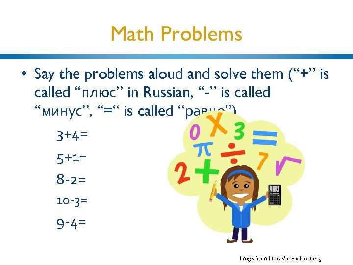"Math Problems • Say the problems aloud and solve them (""+"" is called ""плюс"""