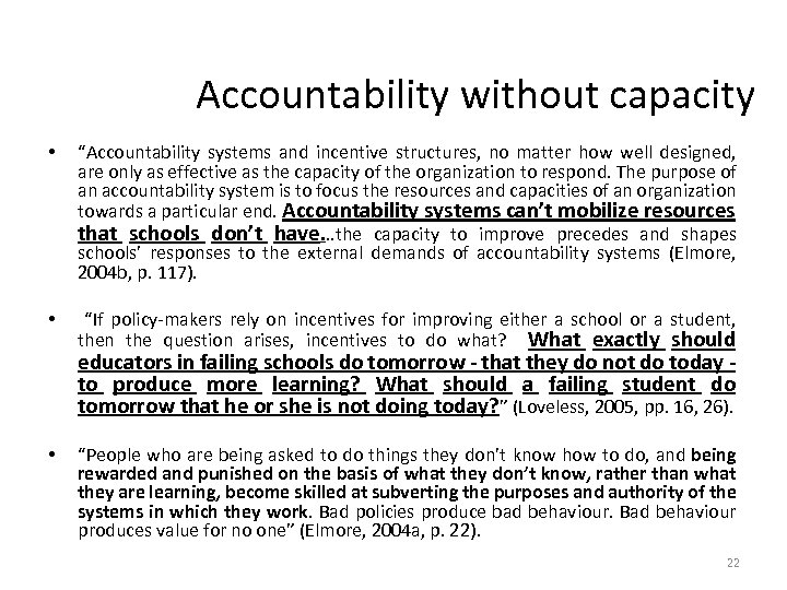 "Accountability without capacity • ""Accountability systems and incentive structures, no matter how well designed,"