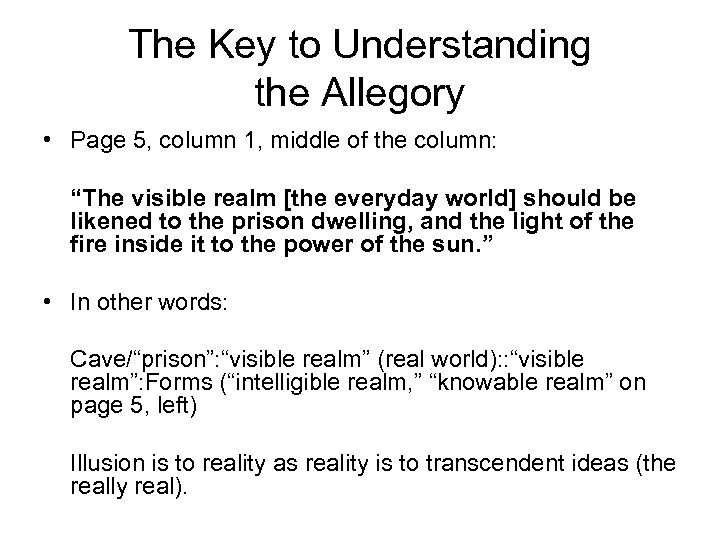 The Key to Understanding the Allegory • Page 5, column 1, middle of the