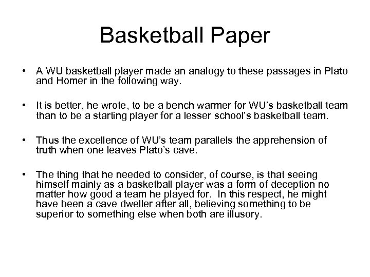 Basketball Paper • A WU basketball player made an analogy to these passages in