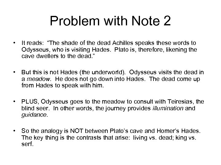 """Problem with Note 2 • It reads: """"The shade of the dead Achilles speaks"""