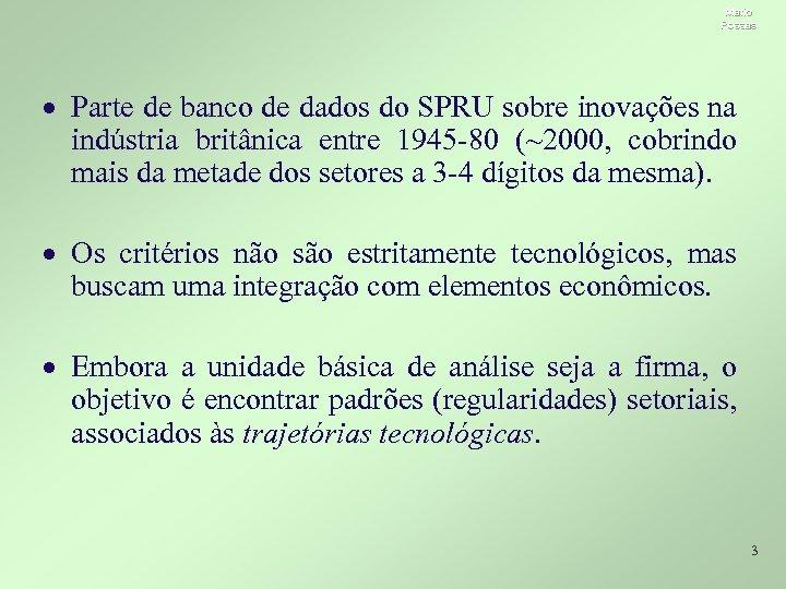 Mario Possas · Parte de banco de dados do SPRU sobre inovações na indústria
