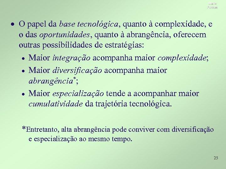 Mario Possas · O papel da base tecnológica, quanto à complexidade, e o das