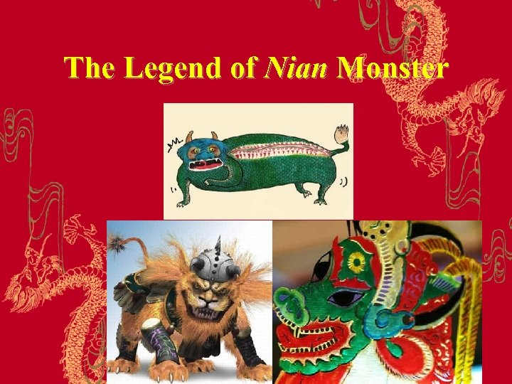 The Legend of Nian Monster
