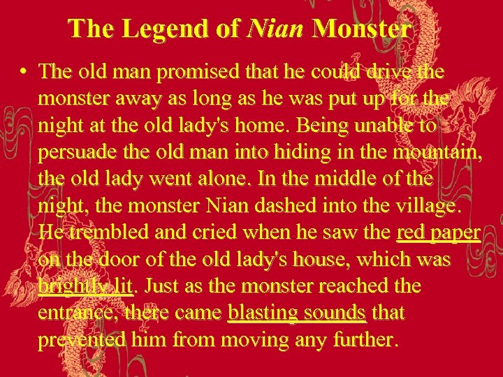 The Legend of Nian Monster • The old man promised that he could drive