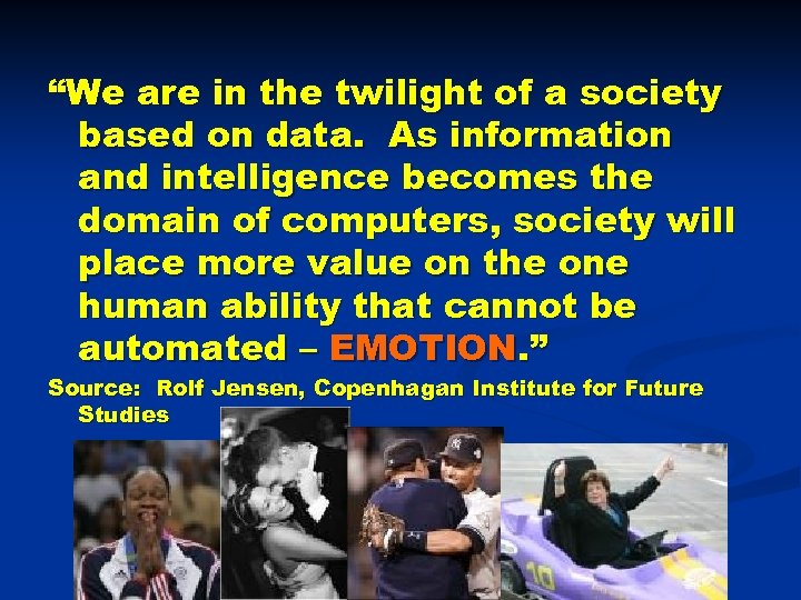 """We are in the twilight of a society based on data. As information and"