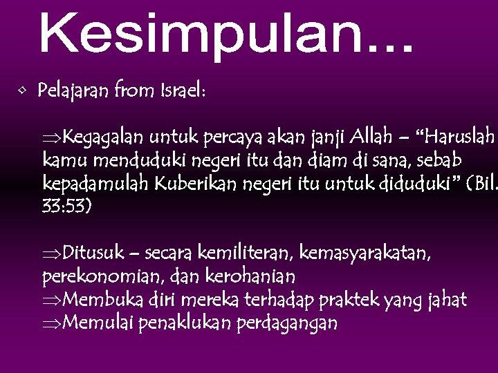 """• Pelajaran from Israel: ÞKegagalan untuk percaya akan janji Allah – """"Haruslah kamu"""