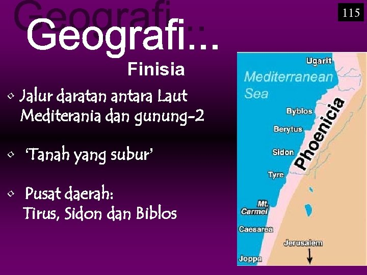 115 Finisia • Jalur daratan antara Laut Mediterania dan gunung-2 • 'Tanah yang subur'