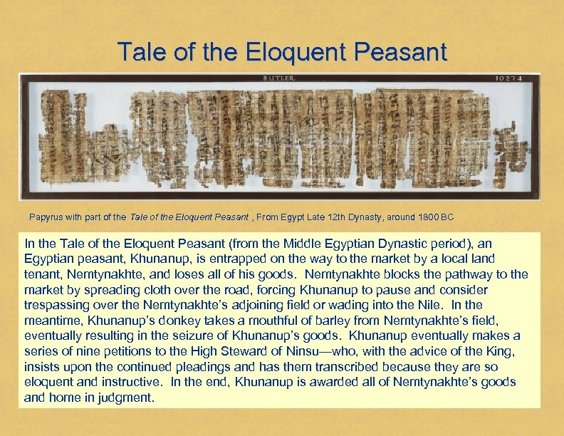 Tale of the Eloquent Peasant Papyrus with part of the Tale of the Eloquent