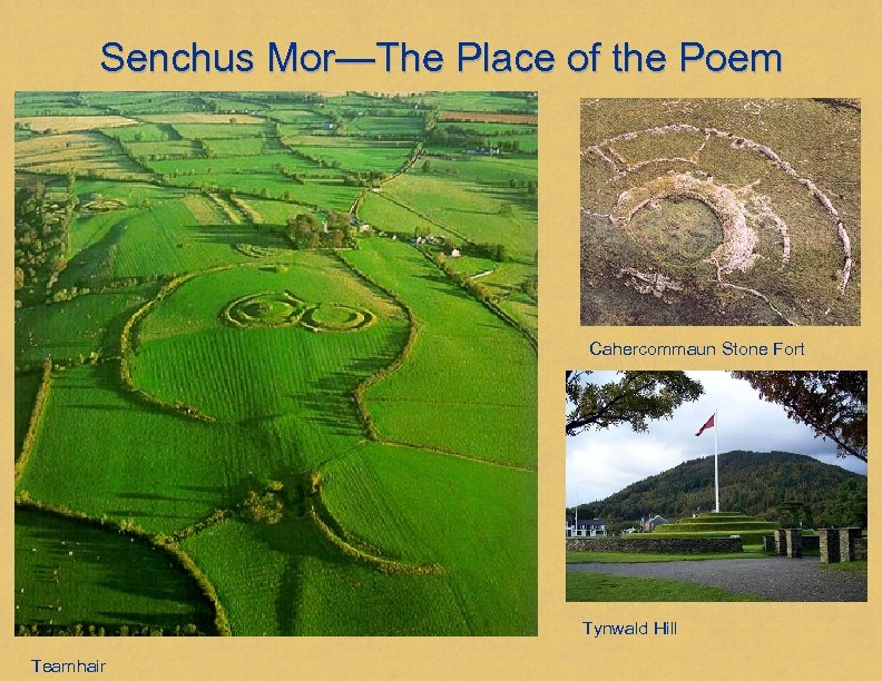 Senchus Mor—The Place of the Poem Cahercommaun Stone Fort Tynwald Hill Teamhair