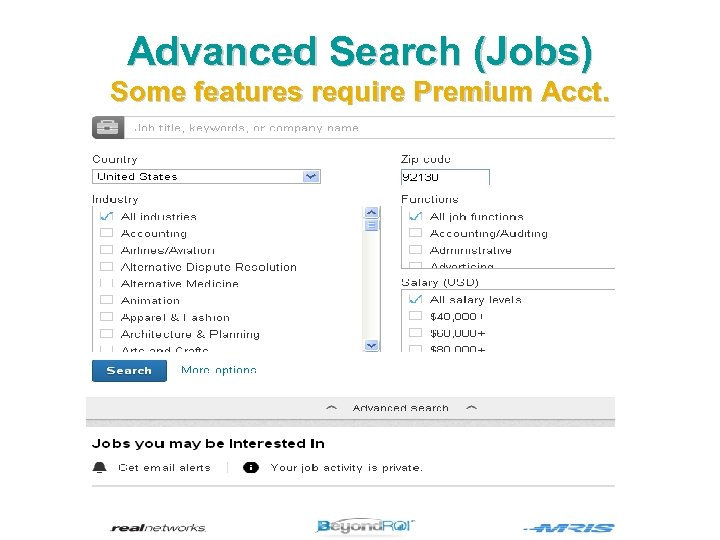 Advanced Search (Jobs) Some features require Premium Acct.