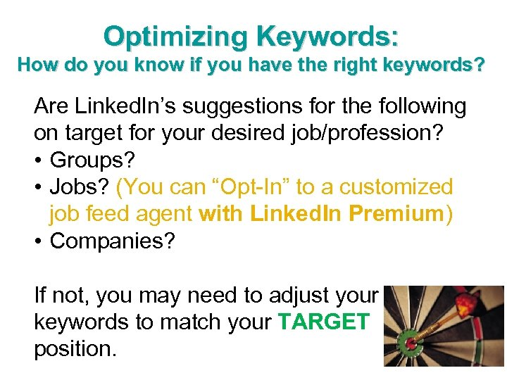 Optimizing Keywords: How do you know if you have the right keywords? Are Linked.