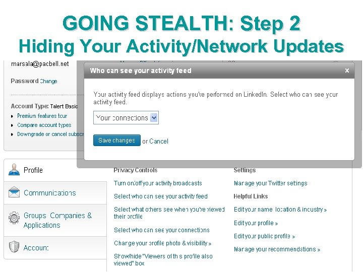 GOING STEALTH: Step 2 Hiding Your Activity/Network Updates