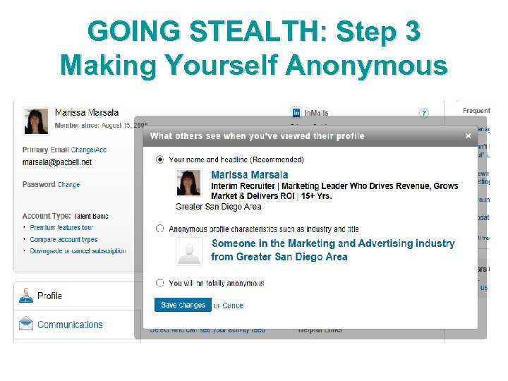 GOING STEALTH: Step 3 Making Yourself Anonymous