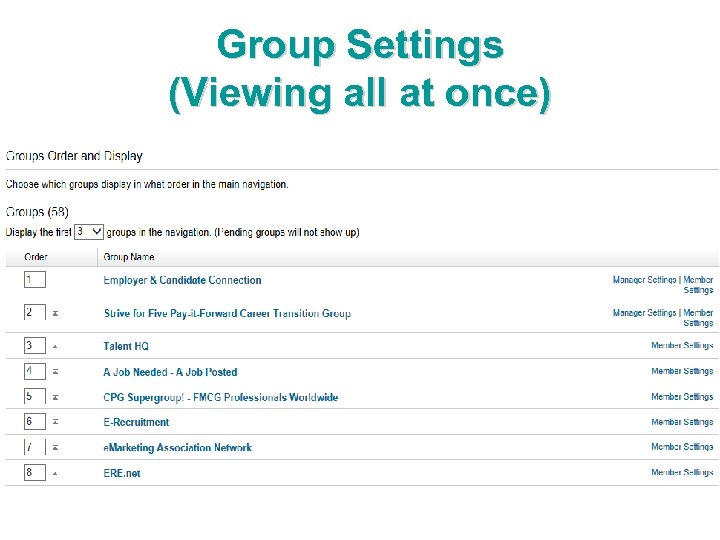 Group Settings (Viewing all at once)