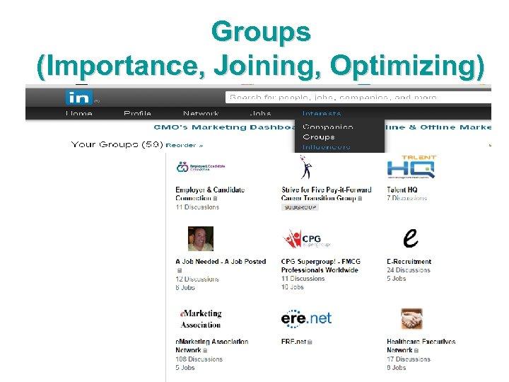 Groups (Importance, Joining, Optimizing)