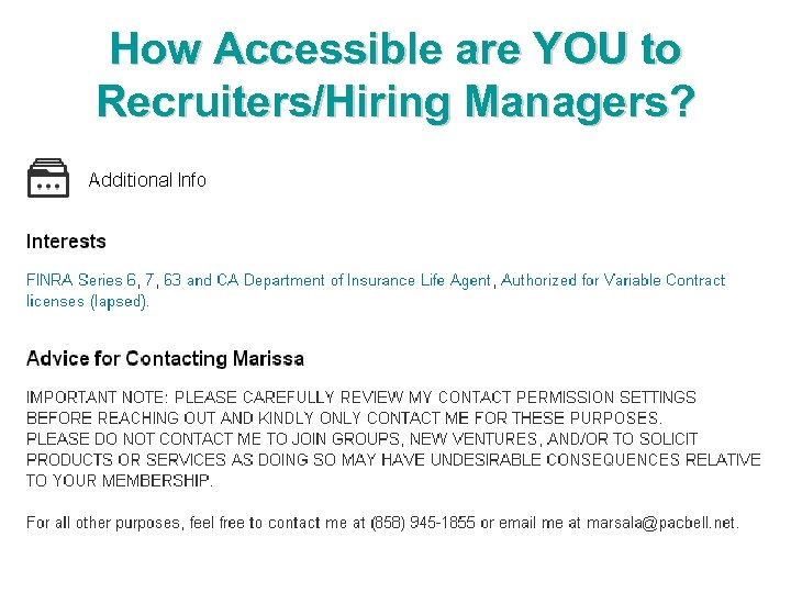 How Accessible are YOU to Recruiters/Hiring Managers?