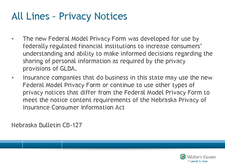 All Lines – Privacy Notices • • The new Federal Model Privacy Form was