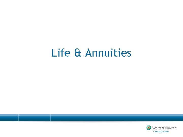 Life & Annuities