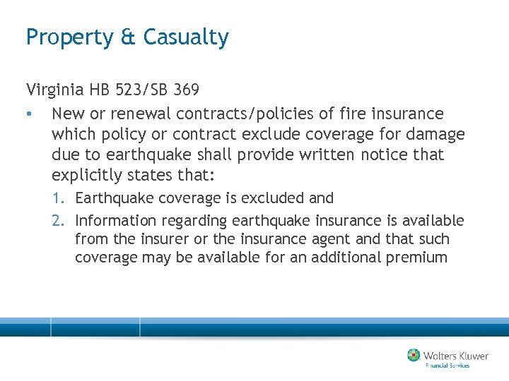 Property & Casualty Virginia HB 523/SB 369 • New or renewal contracts/policies of fire