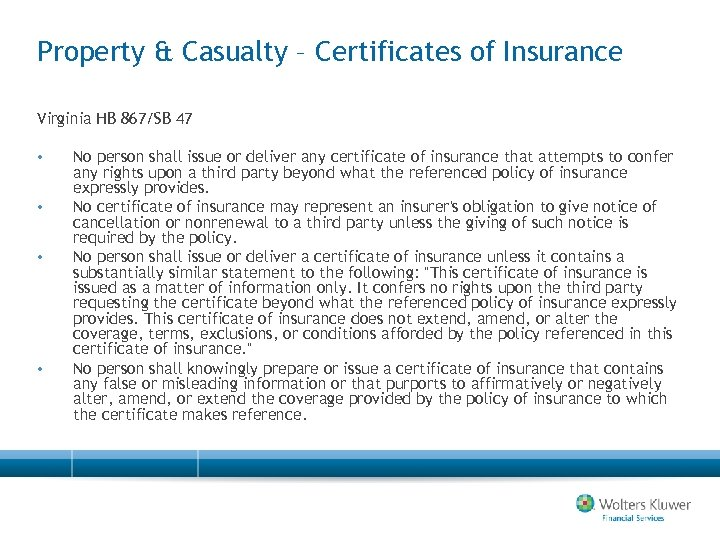 Property & Casualty – Certificates of Insurance Virginia HB 867/SB 47 • • No