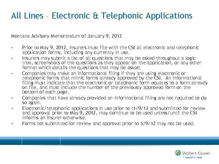 All Lines – Electronic & Telephonic Applications Montana Advisory Memorandum of January 9, 2012