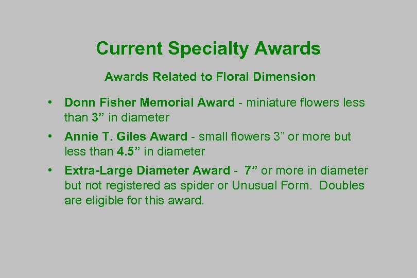 Current Specialty Awards Related to Floral Dimension • Donn Fisher Memorial Award - miniature