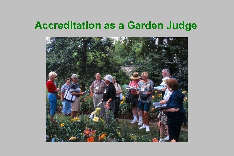 Accreditation as a Garden Judge