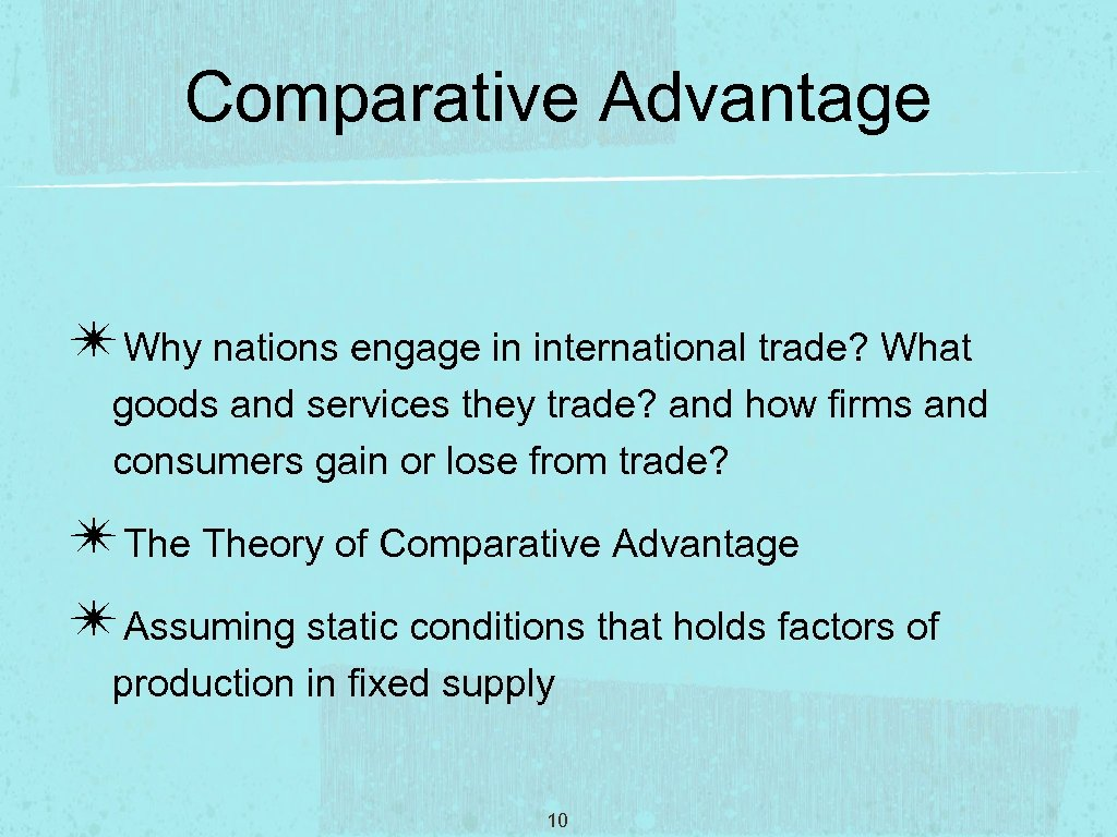 the theory of comparative advantage-essay Comparative advantage is an economic law, dating back to the early 1800s, that demonstrates the ways in which protectionism (or mercantilism as it was called at the time) is unnecessary in free.