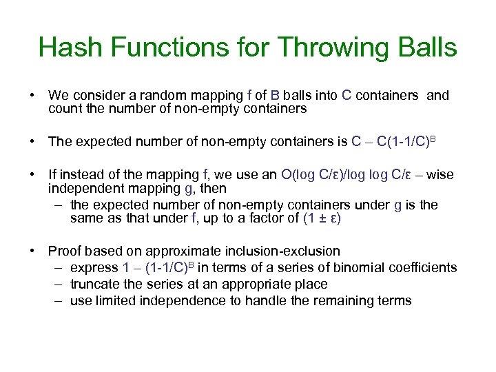 Hash Functions for Throwing Balls • We consider a random mapping f of B
