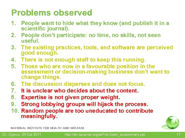 Problems observed 1. People want to hide what they know (and publish it in