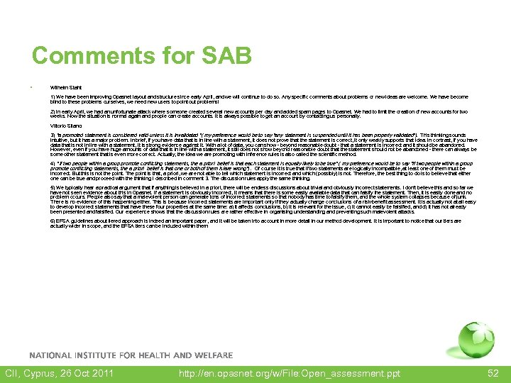 Comments for SAB • Wilhelm Stahl: 1) We have been improving Opasnet layout and