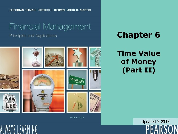 Chapter 6 Time Value of Money (Part II) Updated 2 -2015