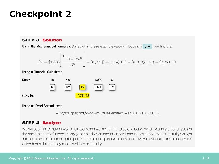 Checkpoint 2 (2 b) Copyright © 2014 Pearson Education, Inc. All rights reserved. 6