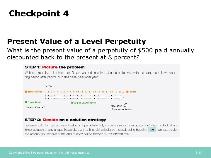 Checkpoint 4 Present Value of a Level Perpetuity What is the present value of