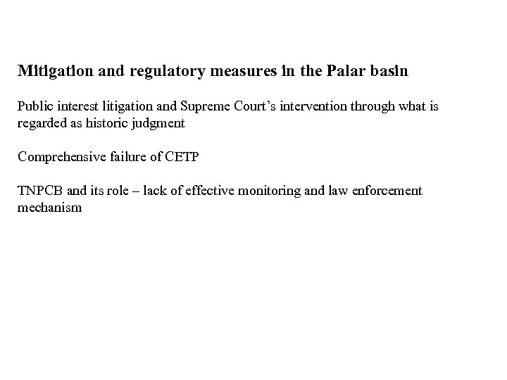 Mitigation and regulatory measures in the Palar basin Public interest litigation and Supreme Court's