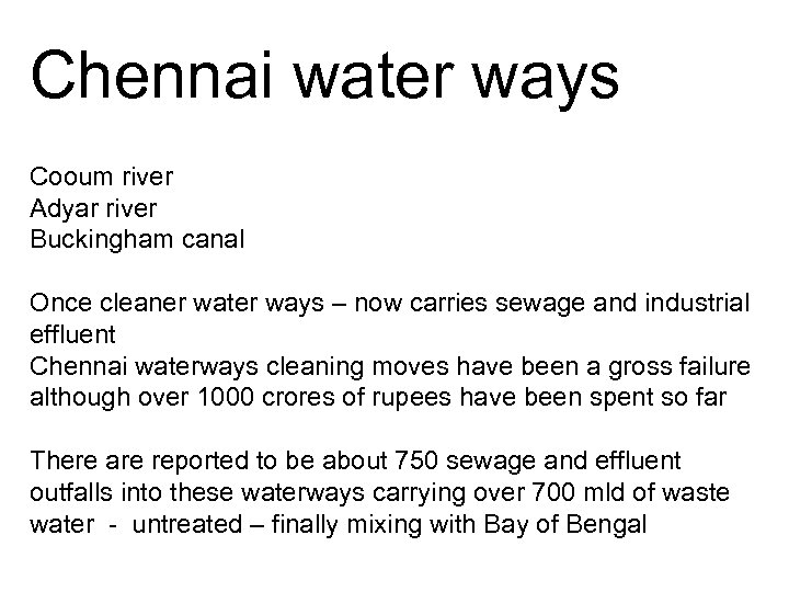 Chennai water ways Cooum river Adyar river Buckingham canal Once cleaner water ways –