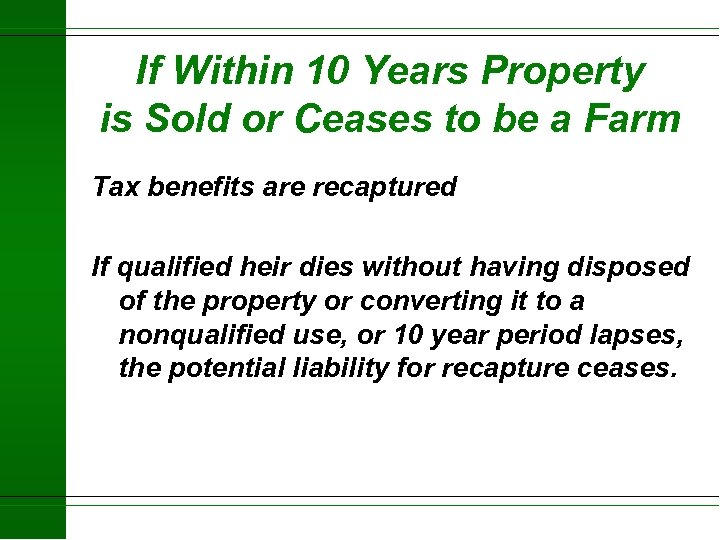 If Within 10 Years Property is Sold or Ceases to be a Farm Tax