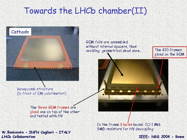 Towards the LHCb chamber(II) Cathode GEM foils are assembled without internal spacers, thus avoiding