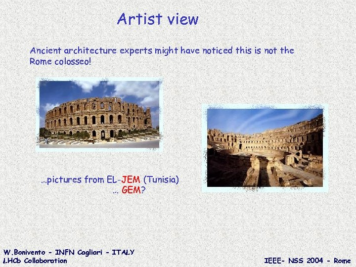 Artist view Ancient architecture experts might have noticed this is not the Rome colosseo!