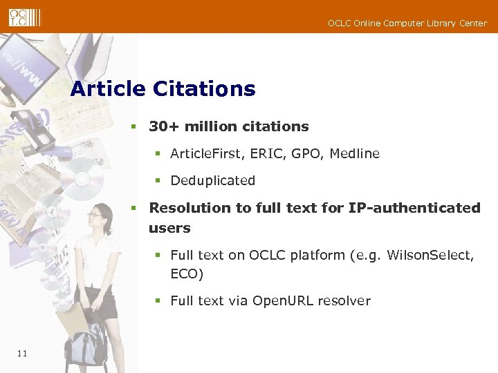 OCLC Online Computer Library Center Article Citations § 30+ million citations § Article. First,