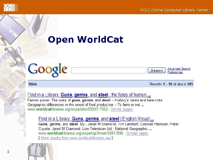 OCLC Online Computer Library Center Open World. Cat 5