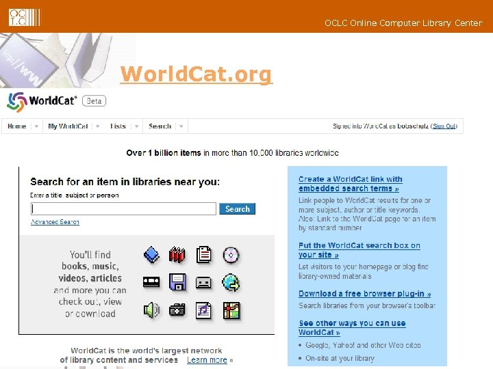 OCLC Online Computer Library Center World. Cat. org 6