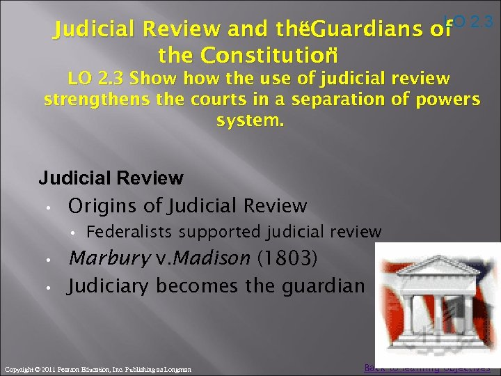 "LO 2. 3 Judicial Review and the. Guardians of "" the Constitution "" LO"