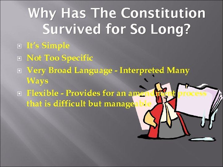 Why Has The Constitution Survived for So Long? It's Simple Not Too Specific Very