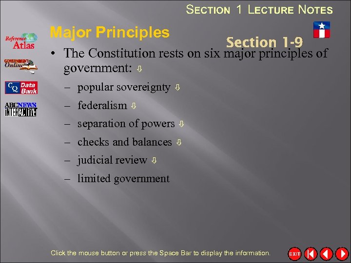 Major Principles Section 1 -9 • The Constitution rests on six major principles of