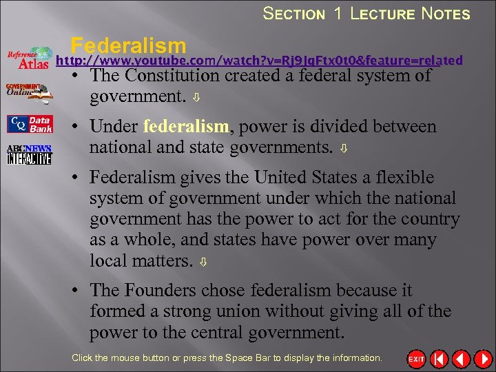 Federalism http: //www. youtube. com/watch? v=Rj 9 Jq. Ftx 0 t 0&feature=related • The