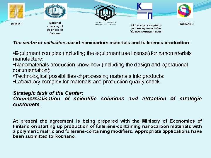Ioffe PTI National academy of sciences of Belorus R&D company on plastic processing named