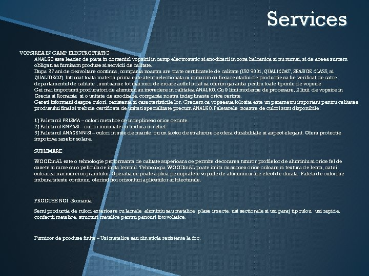 Services VOPSIREA IN CAMP ELECTROSTATIC ANALKO este leader de piata in domeniul vopsirii in