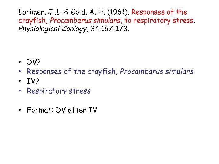 Larimer, J. L. & Gold, A. H. (1961). Responses of the crayfish, Procambarus simulans,